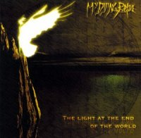 My Dying Bride-The Light At The End Of The World