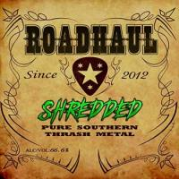 Roadhaul-Shredded