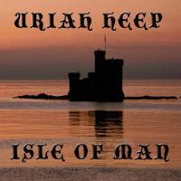 Uriah Heep-Isle Of Man (Bootleg)