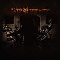 Gates Of Eternity-Man In Fire