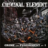 Criminal Element-Crime and Punishment Pt. 1
