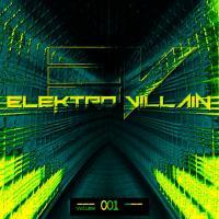 VA-Elektro Villain Vol. 001