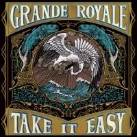 Grande Royale - Take It Easy mp3