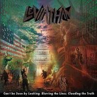 Leviathan-Can\'t Be Seen By Looking: Blurring The Lines, Clouding The Truth