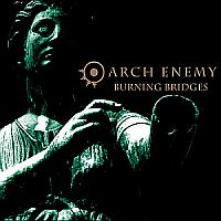 Arch Enemy-Burning Bridges (Re-Issue 2009)
