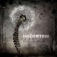 Undertow-Reap The Storm