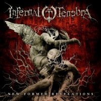 Infernal Tenebra-New Formed Revelations