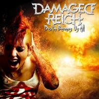 Damaged Reich-Death Becomes Us All