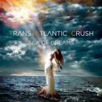 Trans Atlantic Crush - Sea Of Dreams mp3