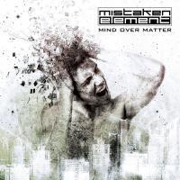 Mistaken Element-Mind Over Matter