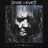 Rage In My Eyes-Ice Cell