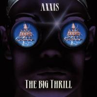 Axxis-The Big Thril