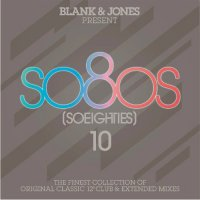 VA-Blank & Jones Present: So80s (Soeighties) vol.10