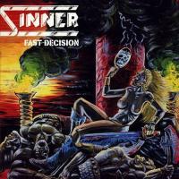 Sinner-Fast Decision