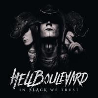 Hell Boulevard-In Black We Trust