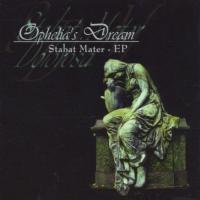 Ophelia's Dream-Stabat Mater