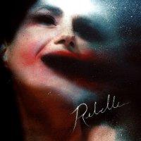 Rebelle-Rebelle