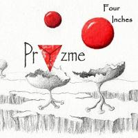 Pryzme-Four Inches