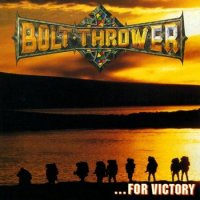 Bolt Thrower-...For Victory