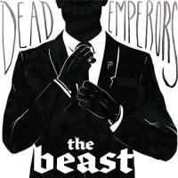 Dead Emperors-The Beast
