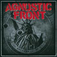 Agnostic Front-The American Dream Died