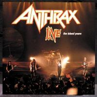 Anthrax-Live: The Island Years