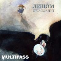 Multipass-Лицом Об Асфальт