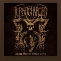 Turbocharged-Above Lords, Below Earth