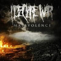 I Declare War-Malevolence