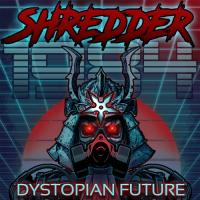 Shredder 1984-Dystopian Future