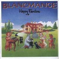Blancmange-Happy Families (Reissue 2008)