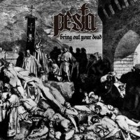 Pesta-Bring Out Your Dead