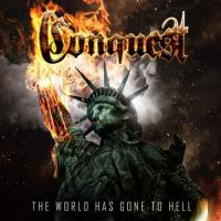 Conquest-The World Has Gone To Hell