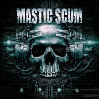 Mastic Scum-C T R L