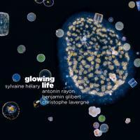 Sylvaine Helary-Glowing Life