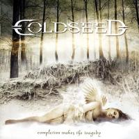 Coldseed-Completion Makes the Tragedy
