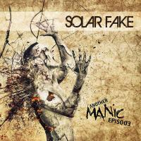 Solar Fake-Another Manic Episode (3CD Limited Edition)