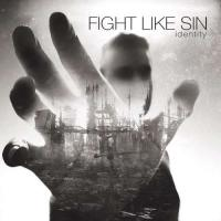 Fight Like Sin-Identity