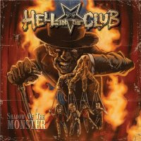 Hell In The Club-Shadow of the Monster