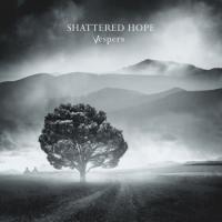 Shattered Hope-Vespers