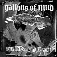 Gallons Of Mud-God Bless & Fuck You