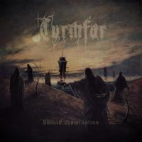 Tyrmfar-Human Abomination