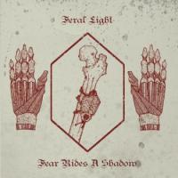 Feral Light-Fear Rides A Shadow