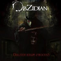 Obzidian-Obliteration Process