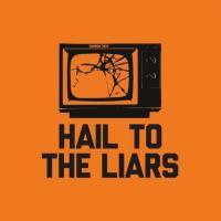 Narrow Path-Hail to the Liars