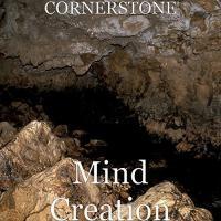 Cornerstone-Mind Creation