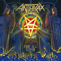 Anthrax-For All Kings (Deluxe Edition)