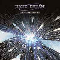 Lucid Dream-Otherwordly