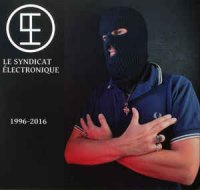 Le Syndicat Electronique-1996-2016