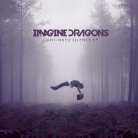 Imagine Dragons-Continued Silence